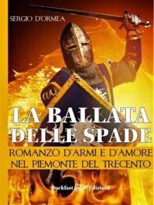 Presentazione del romanzo : La ballata delle spade @ Chiesa dei Batù | Pecetto Torinese | Piemonte | Italia